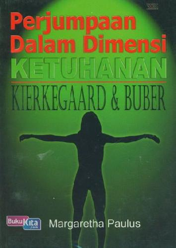 Cover Buku Perjumpaan Dalam Dimensi: Ketuhanan Kierkegaard & Buber