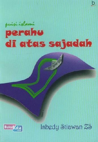 Cover Buku Perahu di Atas Sajadah (Puisi Islami)