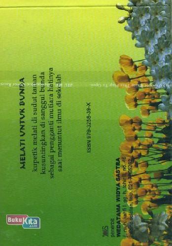 Cover Belakang Buku Melati Untuk Bunda (Kumpulan Puisi Anak-Anak)