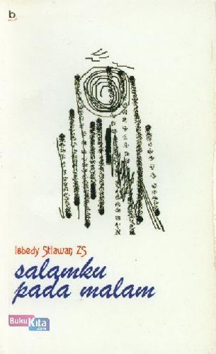 Cover Buku Salamku Pada Malam