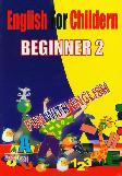 English For Children Beginner 1-2 (Paket)