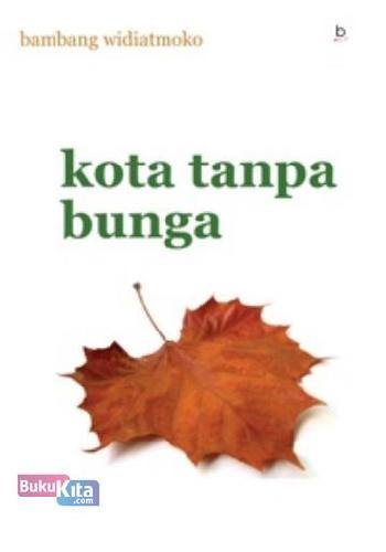 Cover Buku Kota Tanpa Bunga