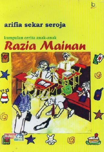 Cover Buku Kumpulan Cerita Anak-Anak: Razia Mainan