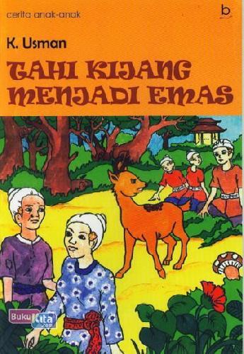 Cover Buku Tahi Kijang Menjadi Emas