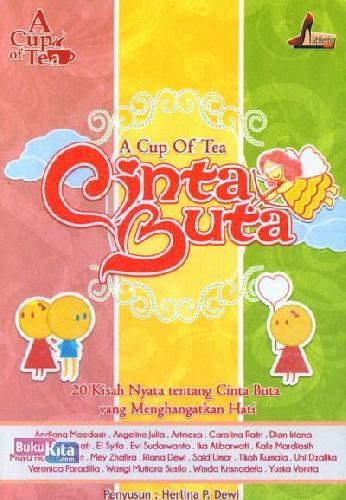 Cover Buku A Cup of Tea: Cinta Buta