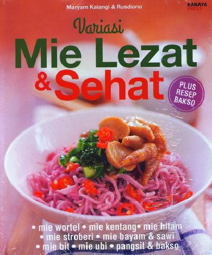Cover Buku Variasi Mie Lezat & Sehat (Plus Resep Bakso)
