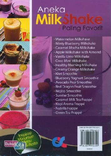 Cover Belakang Buku Aneka Milk Shake Paling Favorit Segar, Sehat, Bergizi (Full Color)