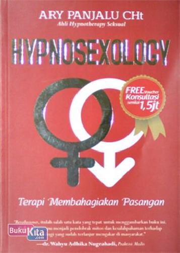 Cover Buku HYPNOSEXOLOGY (Terapi Membahagiakan Pasangan)