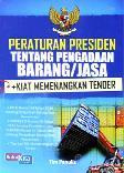 Peraturan Presiden tentang Pengadaan Barang /Jasa