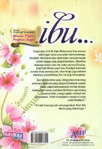 Cover Belakang Buku Ibu...Kisah Inspiratif Khadijah Wanita Mulia Penghuni Surga