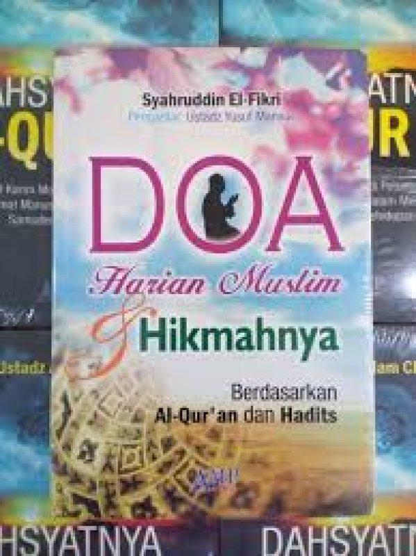 Cover Buku Doa Harian Muslim dan Hikmahnya Berdasarkan Al-Quran dan Hadits