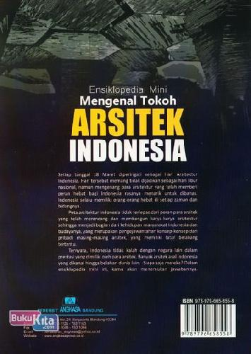Cover Belakang Buku Ensiklopedia Mini: Mengenal Tokoh Arsitek Indonesia (Full Color)