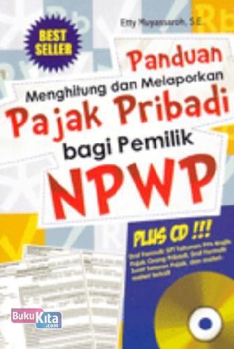 Cover Buku Panduan Menghitung dan Melaporkan Pajak Pribadi Bagi Pemilik NPW + CD