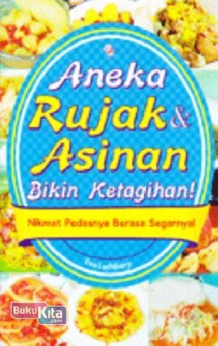 Cover Buku Aneka Rujak & Asinan Bikin Ketagihan!