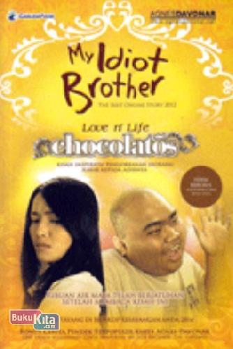 Cover Depan Buku My Idiot Brother (Edisi khusus)