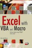 Excel With VBA And Macro : Membuat Aplikasi Dengan Excel Kenapa Tidak? + CD