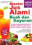 Master Jus Alami Buah & Sayuran