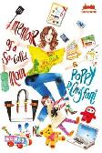 MetroPop: Memoir of a So-Called Mom