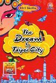 The Dream In Taipei City
