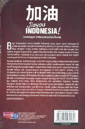 Cover Belakang Buku Jiayou Indonesia: Semangat Indonesia untuk Dunia