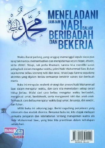 Cover Belakang Buku Meneladani Jam-Jam Nabi Dalam Beribadah Dan Bekerja