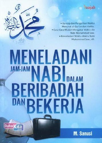 Cover Buku Meneladani Jam-Jam Nabi Dalam Beribadah Dan Bekerja