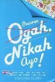 Pacaran Ogah, Nikah Ayo