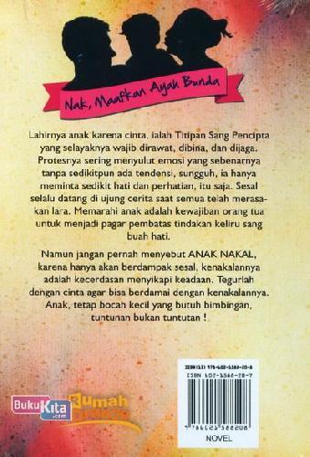 Cover Belakang Buku Nak, Maafkan Ayah Bunda