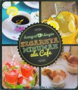 Segarnya Minuman ala Cafe