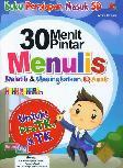 30 Menit Pintar Menulis Melatih dan Meningkatkan IQ Anak (Full Color)
