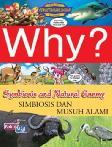 Detail Buku Why? Symbiosis & Natural Enemy: simbiosis dan musuh alami]