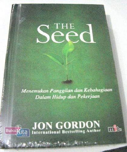 Cover Buku THE SEED: Menemukan Panggilan dan Kebahagiaan Dalam Hidup dan Pekerjaan