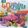 Seri Ke-2: 40 Simple Crafts For Kids