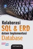 Kolaborasi SQL Dan ERD Dalam Implementasi Database