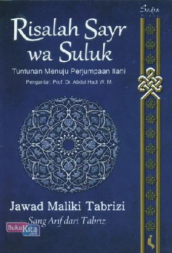 Cover Buku Risalah Sayr wa Suluk: Tuntunan Menuju Perjumpaan Ilahi