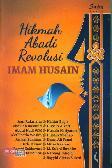 Hikmah Abadi Revolusi Imam Husain