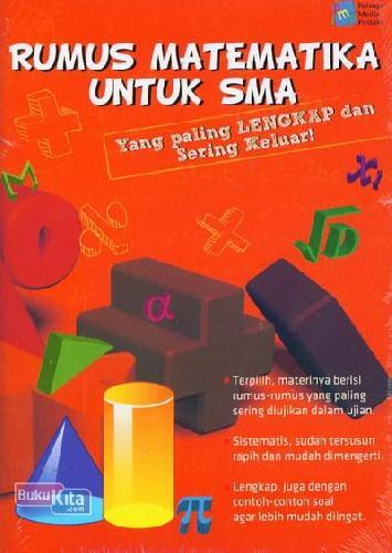 Cover Buku Rumus Matematika Untuk SMA Yang Paling Lengkap dan Sering Keluar!