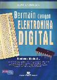 Bermain Dengan Elektronika Digital