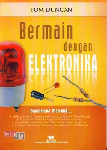 Cover Buku Bermain Dengan Elektronika