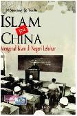 Islam in China: Mengenal Islam di Negeri Leluhur