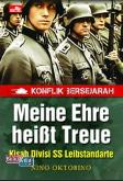 Konflik Bersejarah - Meine Ehre heiBt Treue - Kisah Divisi SS Leibstandarte