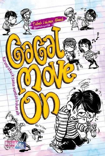 Cover Buku GAGAL MOVE ON