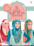 35 Gaya Kerudung Hoodie (+ Cara Membuat Aksesori Jilbab)