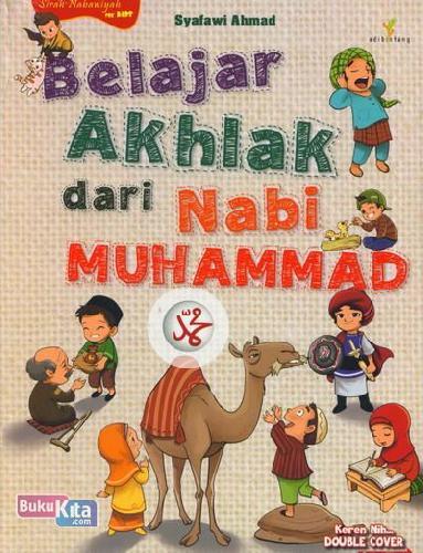 Cover Buku Belajar Akhlak dari Nabi Muhammad