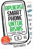 Aplikasi Smartphone untuk Bisnis (Promo Best Book)