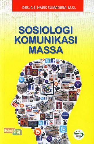 Cover Buku Sosiologi Komunikasi Massa
