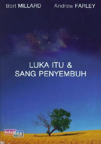 Cover Buku Luka Itu & Sang Penyembuh