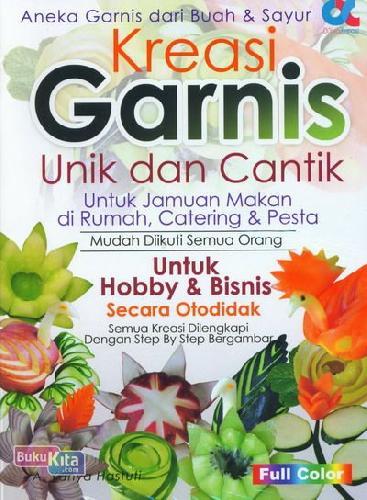 Cover Buku Kreasi Garnis Unik dan Cantik (Full Color)