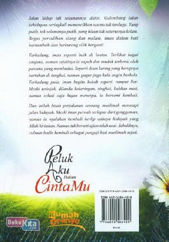 Cover Belakang Buku Peluk Aku Dalam Cintamu