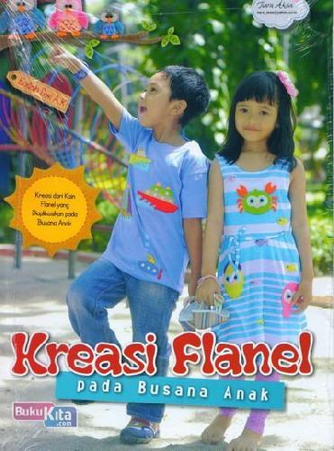 Cover Buku Kreasi Flanel Pada Busana Anak